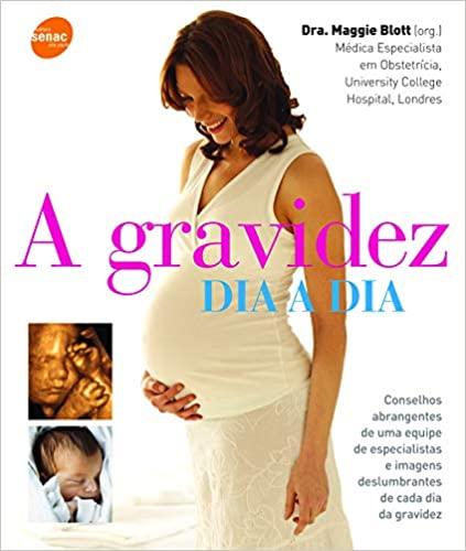 Livro Maternidade A Gravidez dia a dia