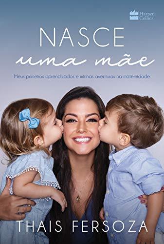 Livro Maternidade Nasce Uma Mãe