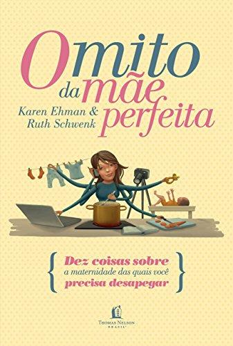 Livro O mito da mãe perfeita